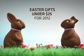 Easter Gifts Easter Gifts Under 25 For 2012