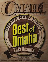 best of omaha 2015 omaha magazine by omaha magazine issuu