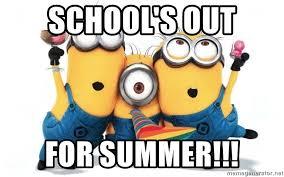 Schools Out Meme - school s out for summer celebrate minions meme generator