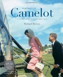 kennedy camelot portrait of camelot a thousand days in the kennedy white house by