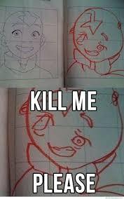 Please Kill Me Meme - kill me avatar kill me know your meme