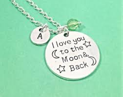 I Love You To The Moon And Back Personalized Necklace I Love You To The Moon And Back Necklace Etsy