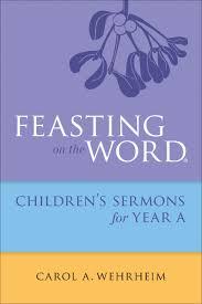 sermon on gratitude thanksgiving feasting on the word children u0027s sermons for year b paperback