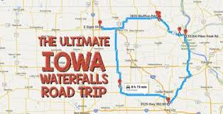 road map of iowa usa the ultimate iowa waterfalls road trip is right here and you ll