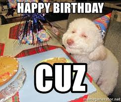 Dog Meme Generator - happy birthday dog meme generator mne vse pohuj
