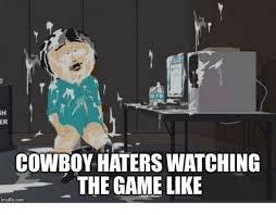 Cowboys Haters Memes - 25 best memes about cowboy haters cowboy haters memes