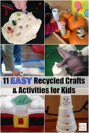 11 easy recycled crafts and activities for kids activities