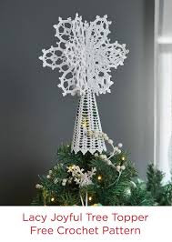 lacy joyful tree topper in aunt lydia u0027s crochet thread free