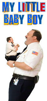 Baby Boy Meme - my little baby boy paul blart mall cop know your meme