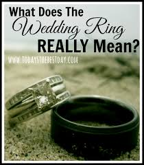 symbol of ring in wedding what does the wedding ring really today s the best day