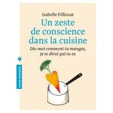 la cuisine d isabelle un zeste de conscience dans la cuisine isabelle filliozat be
