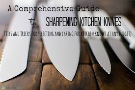 best way to sharpen kitchen knives a comprehensive guide to sharpening kitchen knives kitchenjoy
