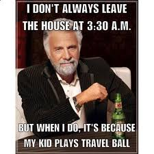 Soccer Hockey Meme - travel ball parents know what we are talking about allteamz the