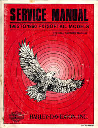 1985 to 1990 fx softail models service manual harley davidson