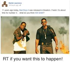 Martin Lawrence Meme - martin lawrence 14 hours ago 2 11 years ago today bad boys ll was