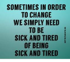 Being Tired Meme - 25 best memes about sick and tired of being sick and tired