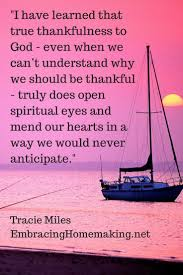 being thankful on thanksgiving quotes those circumstances you just can u0027t feel thankful for tracie miles
