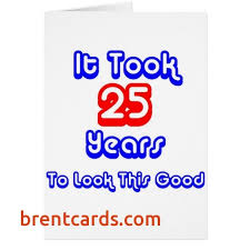 25th birthday card quotes quotesgram 25th birthday cards best of happy 25th birthday quotes