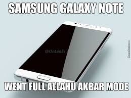 Galaxy Note Meme - galaxy note 7 converted to peaceful religion by rohitamrs75 meme
