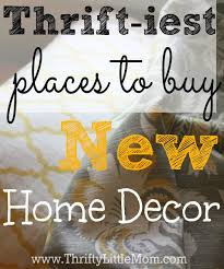 in style home decor the thriftiest places to buy new home decor thrifty little mom