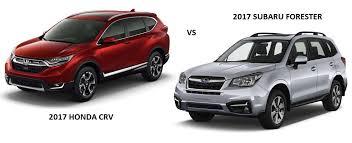 subaru forester vs honda crv comparing 2017 honda crv vs 2017 subaru forester as the best suv