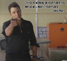 Chris Pratt Meme - pratt s advice chris pratt know your meme