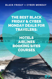 best black friday la deals the 25 best black friday travel deals ideas on pinterest keep