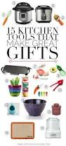 15 kitchen tools that make great gifts family style schooling