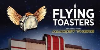 The Flying Toasters Band The State Theatre Events Eventbrite