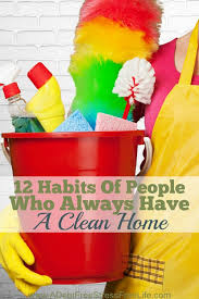 How To Clean A Cluttered House Fast 12 Habits Of People Who Always Have A Clean Home Best Cleaning Tips