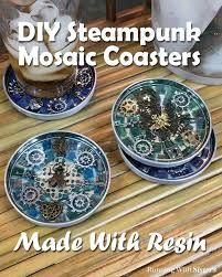 steampunk mosaic coasters made with resin running with sisters