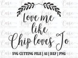 margarita glass svg love me like chip loves jo svg cutting file ai dxf and png