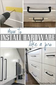 ikea kitchen cabinets how to install how to install hardware like a pro ikea kitchen renovation