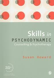 How Theory Underpins Counselling Skills And Techniques And Attitudes Skills In Psychodynamic Counselling And Psychotherapy By Susan Howard