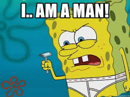 Spongebob Meme Creator - i am a man spongebob meme generator