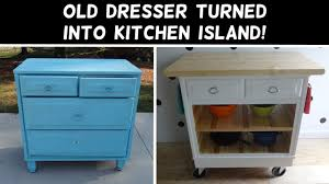 A Kitchen Island by Turn A Dresser Into A Kitchen Island Youtube