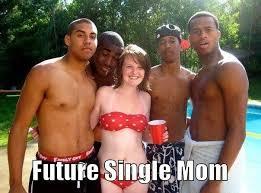 Once You Go Black You Re A Single Mom Meme - once you go black you re imgur