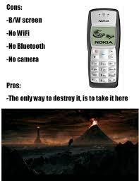 Funny Nokia Memes - pros and cons of a legendary phone gadgets pinterest phone