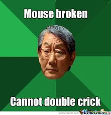 Computer Problems Meme - asian dad computer problems by faze1 meme center