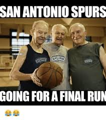 San Antonio Memes - san antonio spurs going for a final run finals meme on me me