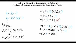 topic using a graphing calculator to solve a system of linear and quadratic equations basic