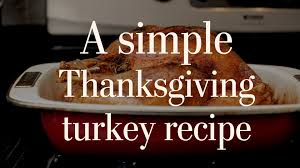 a simple thanksgiving turkey recipe food hacks
