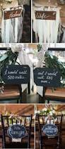 Wedding Bathroom Basket Ideas by The 25 Best Wedding Chair Signs Ideas On Pinterest Mr Mrs Sign