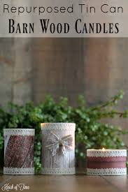barn wood candle easy tin can project knick of time