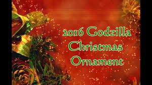 2016 godzilla ornament