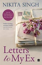 letters to my letters to my ex by singh