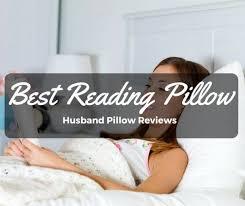 bed pillow reviews best reading pillow husband pillow reviews g9sleeptight com