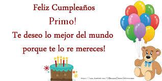 imagenes cumpleaños de primo felicitaciones de cumpleaños para primo feliz cumpleaños primo te