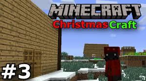 minecraft christmascraft mod episode 3