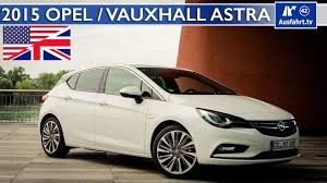 opel astra 2014 trunk 2015 opel vauxhall astra 1 6 turbo full test in depth review